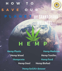 Hemp: How to Save The Planet