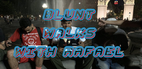 BLUNT WALKS WITH RAFAEL Vol 9