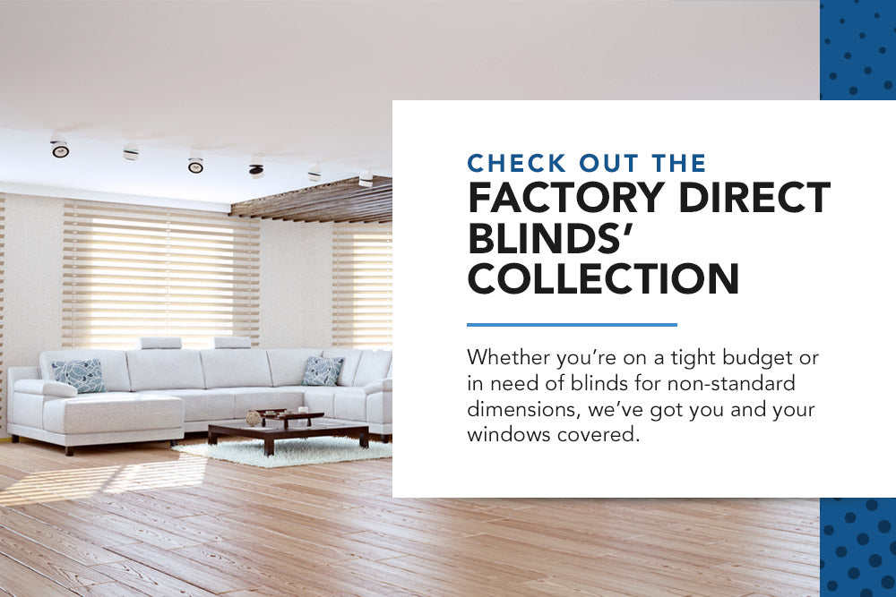 Factory Direct Blinds' collection
