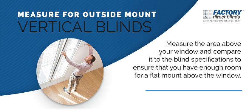 Measure for Outside Mount Vertical Blinds
