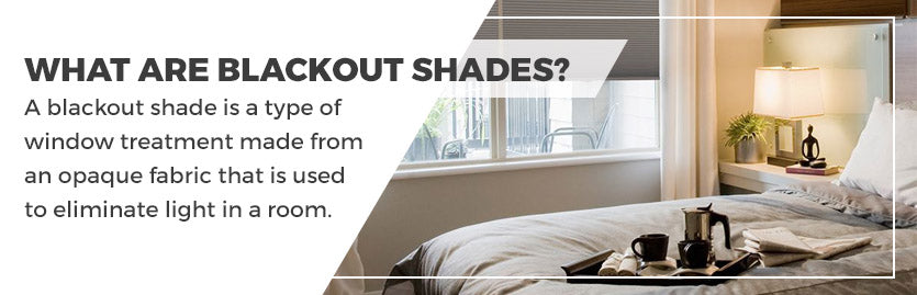 What Are Blackout Shades