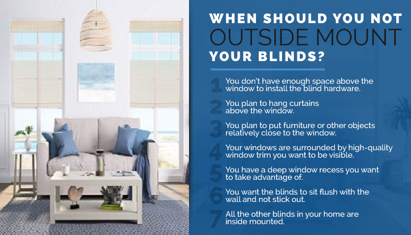 When Should You Not Outside Mount Your Blinds