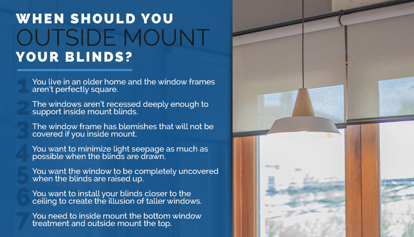 When Should You Outside Mount Your Blinds
