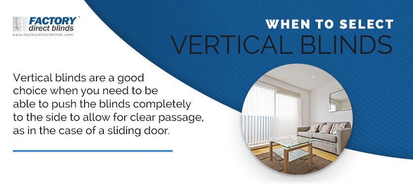 When to Select Vertical Blinds