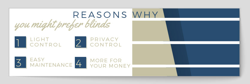 why you might prefer blinds graphic