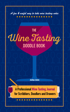 Load image into Gallery viewer, The Wine Tasting Doodle Book