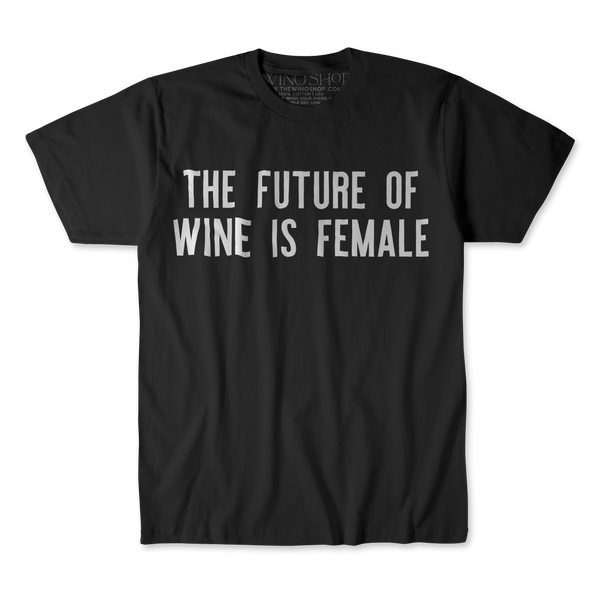 The Future of Wine is Female Tee