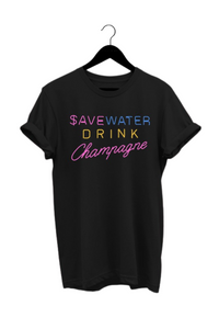 Save Water Drink Champagne Tee