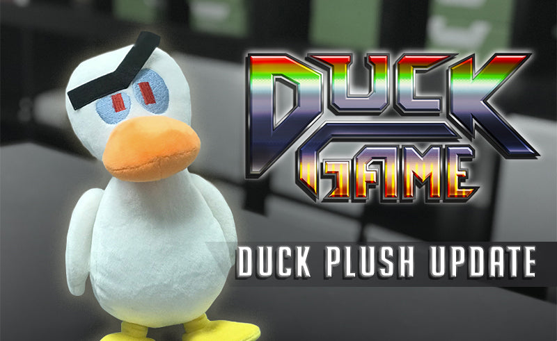Duck Game Plush Update!