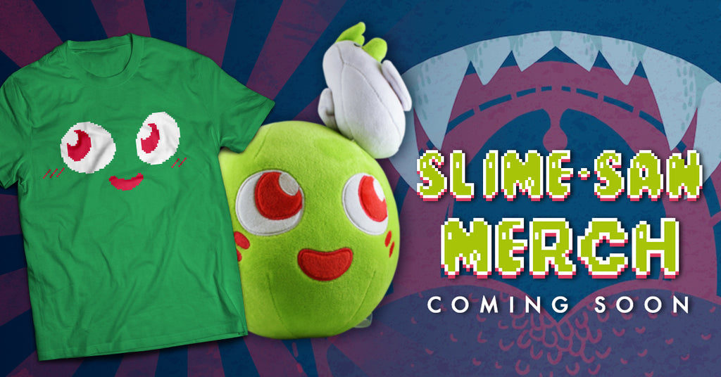 Slime-san Merch Arriving Soon!