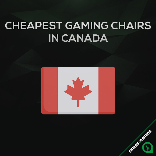 Cheapest Gaming Chairs in Canada (2020)