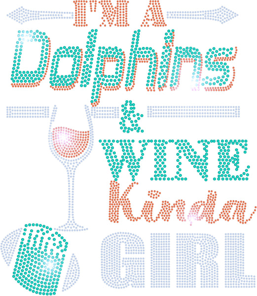 TRANSFERS DOLPHINS AND WINE KINDA GIRL