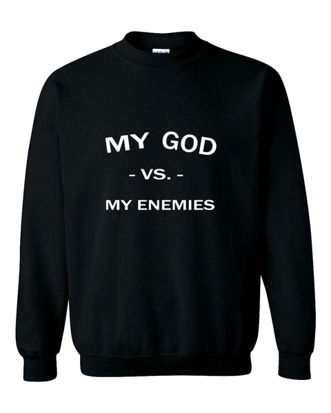 GOD VS MY ENEMIES