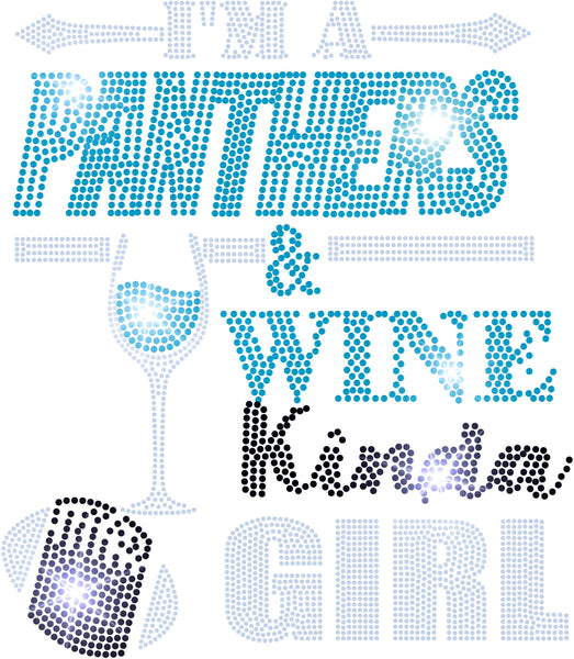 TRANSFERS PANTHERS AND WINE KINDA GIRL