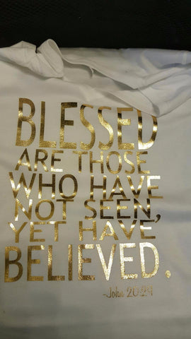 BLESSED ARE THOSE WHO BELIEVE GOLD FOIL