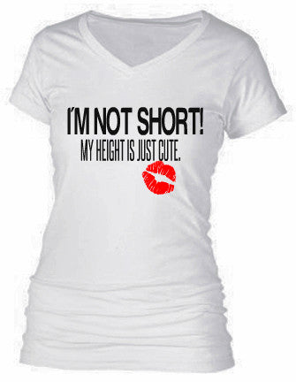 I'M NOT SHORT. MY HEIGHT IS JUST CUTE!