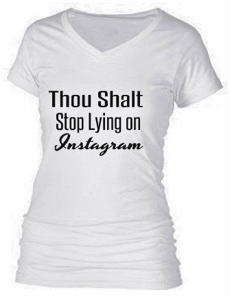 Thou Shalt Stop Lying on Instagram