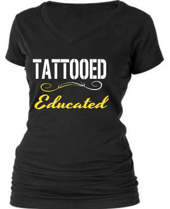 TATTOOED & EDUCATED