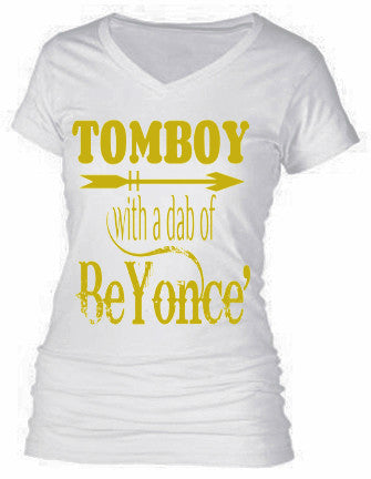 TOMBOY WITH A DAB OF BEYONCE'