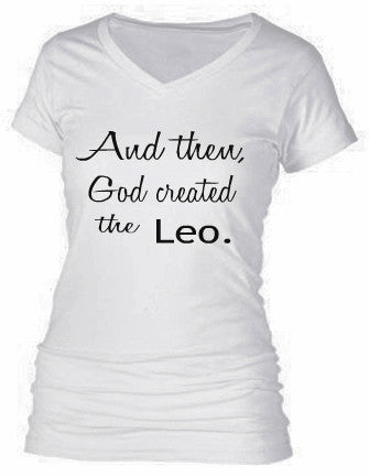 AND THEN, GOD CREATED THE LEO.