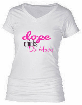 DOPE Chicks DO HAIR!