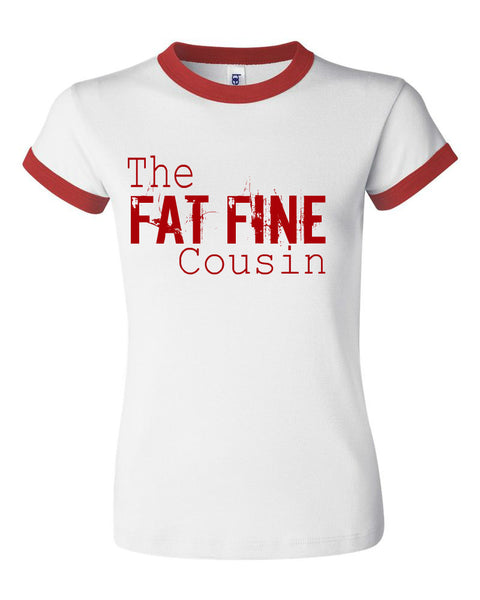 THE FAT FINE COUSIN