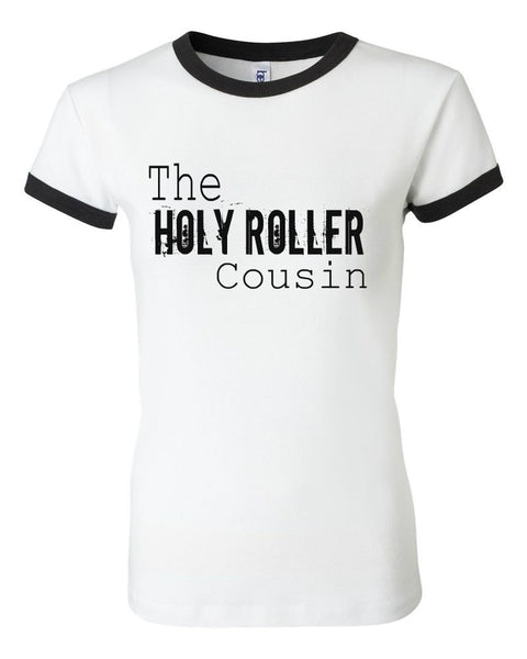 THE HOLY ROLLER COUSIN