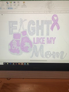 FIGHT LIKE MY MOM BREAST CANCER