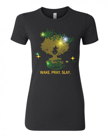 MAY QUEEN-WAKE. PRAY. SLAY.  BLING