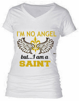 I'M NO ANGEL...but I am a SAINT