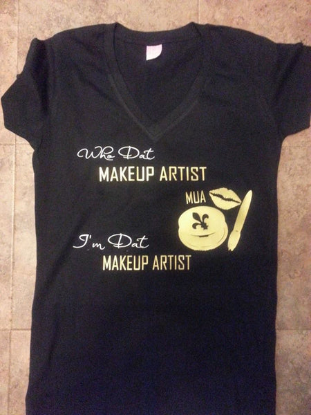 WHO DAT MAKEUP ARTIST
