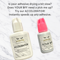 Is your adhesive drying a bit slow Does YOUR BFF need a pick me up Try our ACCELERATOR Instantly speeds up any adhesive.