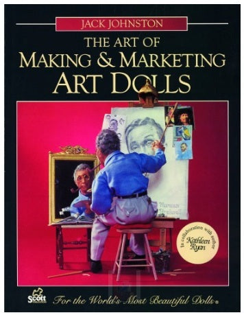 The Art of Making and Marketing ArtDolls eBook
