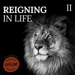 Reigning in Life - Online [COMING SOON]