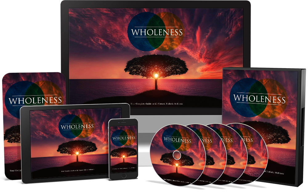 Wholeness Video Course