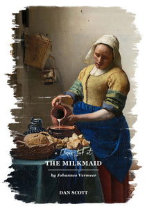 A Closer Look at The Milkmaid by Johannes Vermeer