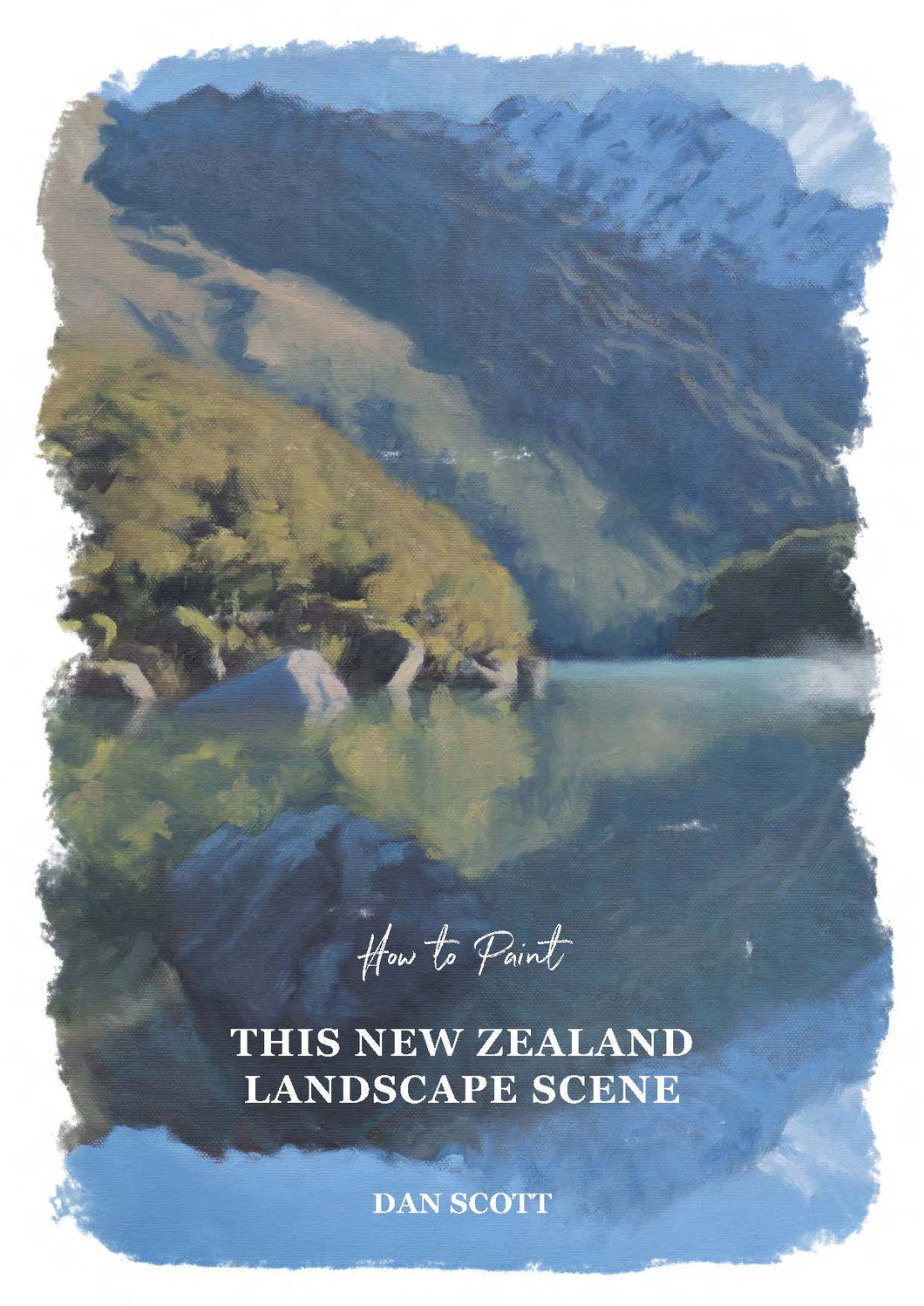 How to Paint This New Zealand Landscape Scene