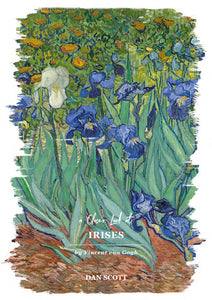 A Closer Look at Vincent van Gogh's Irises