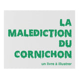 La Malédiction du Cornichon - Book to Illustrate by SUPEREDITIONS
