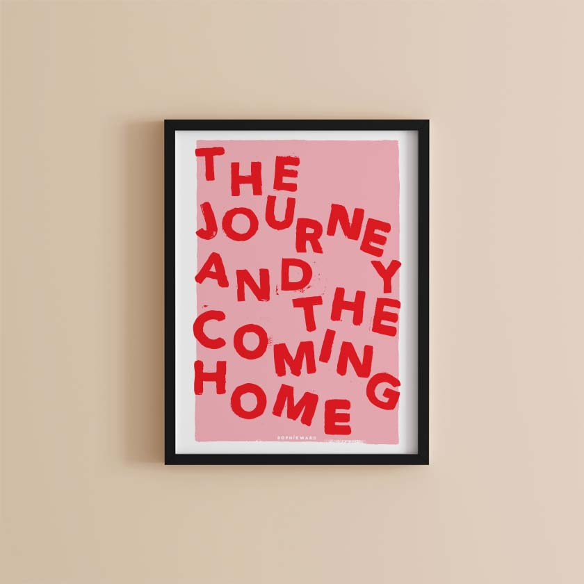 The Journey and The Coming Home Pink