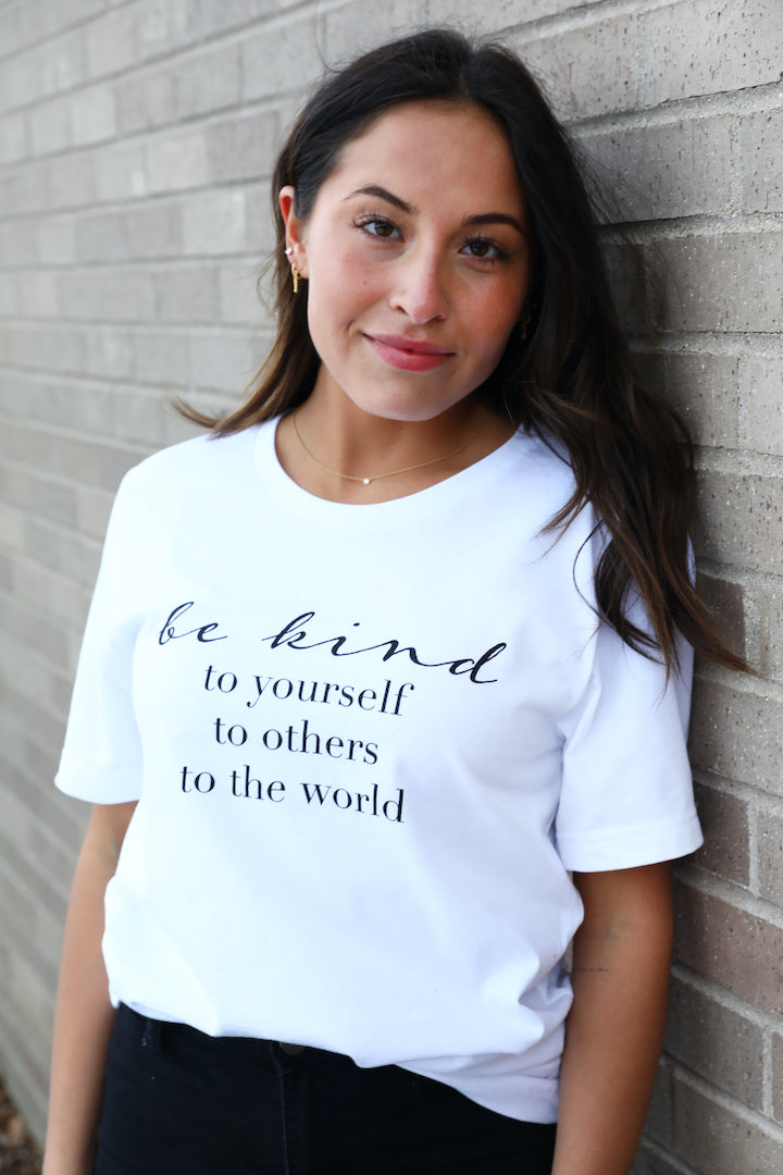 Be Kind To Yourself Tee
