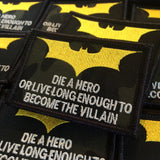 "Dark Knight ""Die A Hero"""