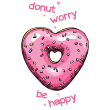 Load image into Gallery viewer, Donut Worry Girls Top