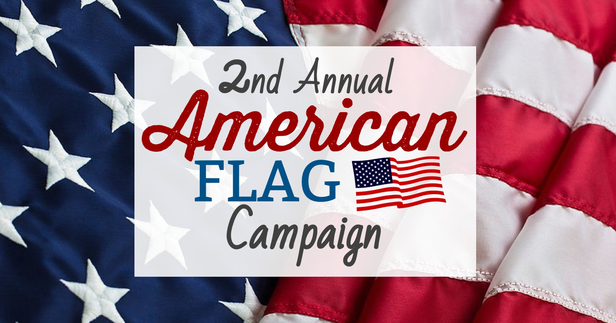 2nd Annual American Flag Campaign