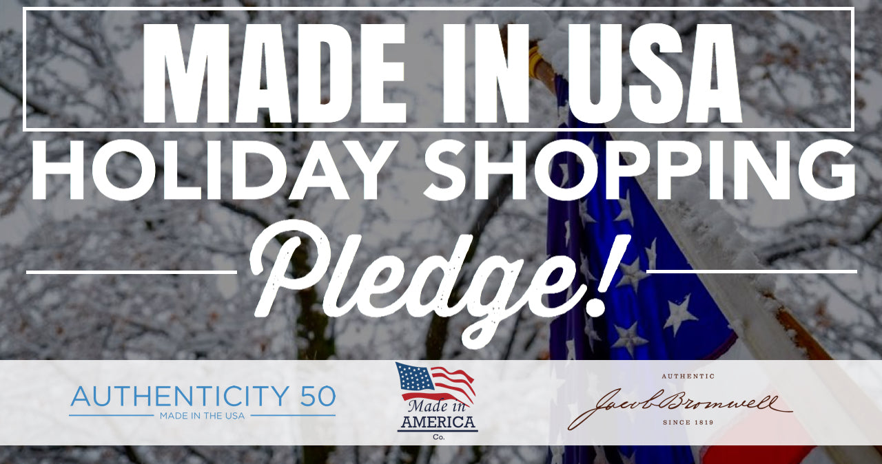 """Made in USA"" Holiday Shopping Pledge"
