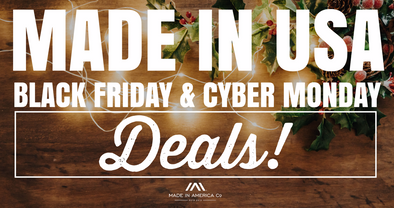 Made in USA Black Friday & Cyber Monday Deals!