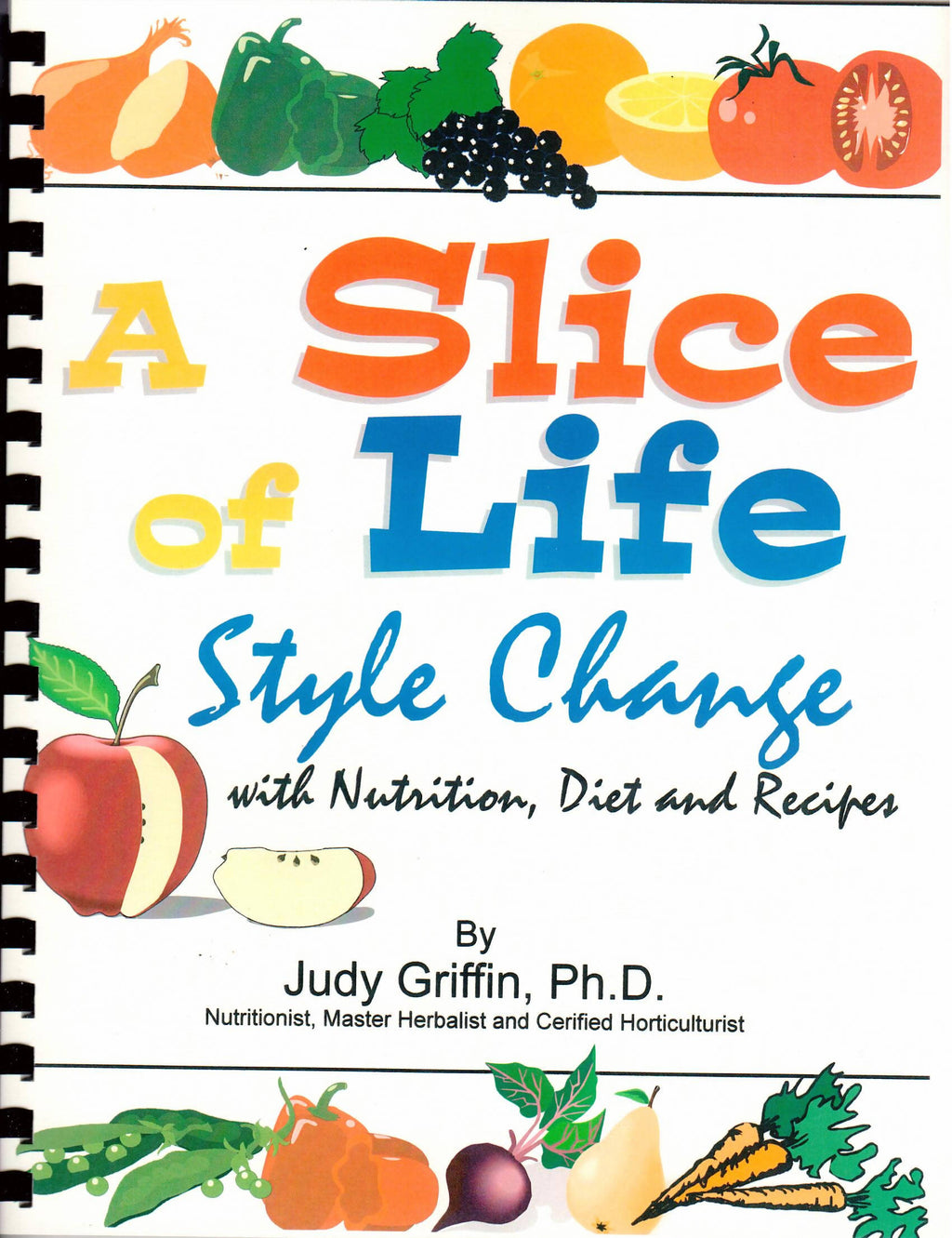 A Slice of Life Nutrition and Diet Book