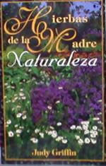 Hierbas de la Madre Naturaleza - Spanish translation of Mother Nature's Herbal