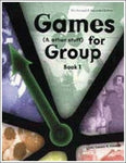 Games (& other stuff) for Group, Book 1
