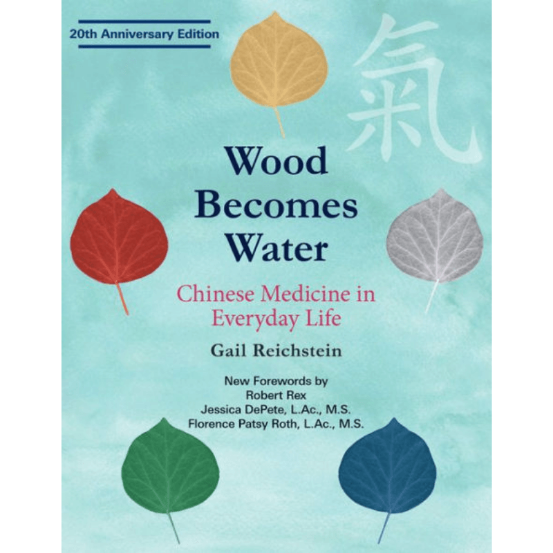 People's Herbs - Wood Becomes Water: Chinese Medicine in Everyday Life - book